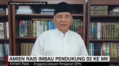 Seruan Amien Rais ke Pendukung Prabowo: Datanglah ke MK Tapi Jangan Ada Kekerasan